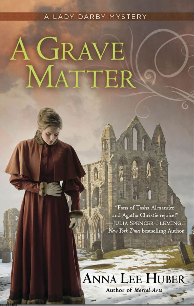 'a Grave Matter' (2014) By Anna Lee Huber Is The Third Book