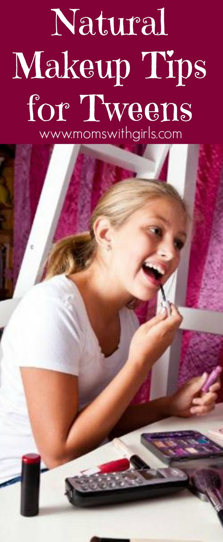Here are some very natural makeup tips for tweens to pass along to your daughters. Written by a tween girl so this is the real deal!