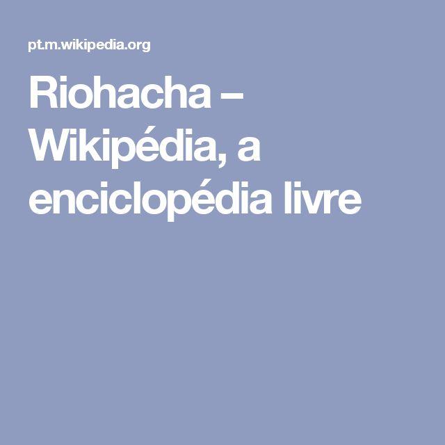 Riohacha – Wikipédia, a enciclopédia livre