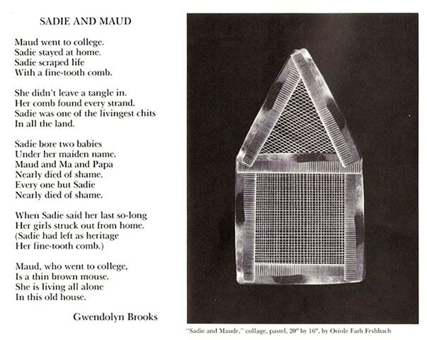 sadie and maud essay Sadie and maud by gwendolyn brooks - maud went to college sadie stayed home sadie scraped life with a fine toothed comb she didn't leave a tangle in.