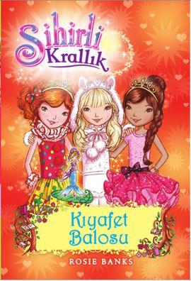 Sihirli Krallık 17. Kitap: Kıyafet Balosu