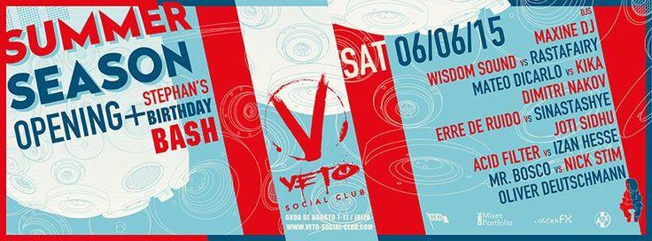 #VetoSocialClubSummer >>Season Opening & Stephan's Birthday Bash