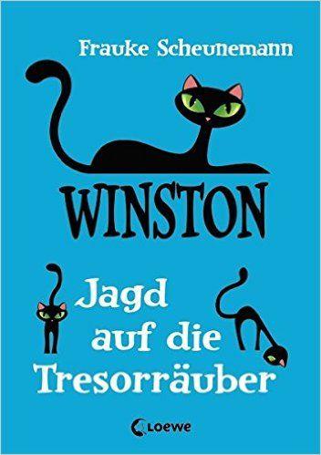 Winston - Jagd auf die Tresorräuber: Amazon.de: Frauke Scheunemann: Bücher