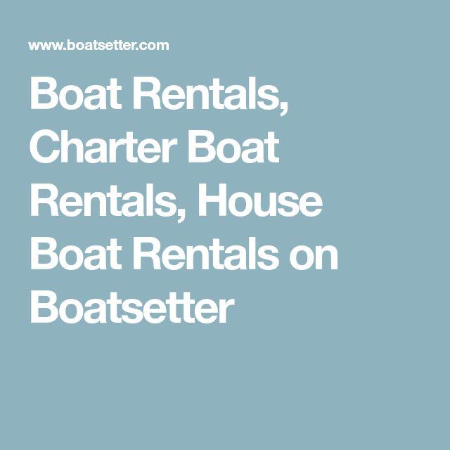 Boat Rentals, Charter Boat Rentals, House Boat Rentals on Boatsetter