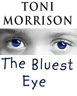"Literary Analysis of ""The Bluest Eye"" by Toni Morrison : History and Slavery"