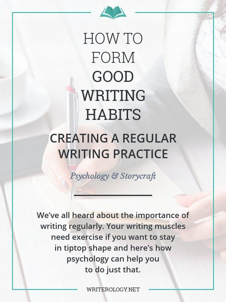 Writing regularly is easier said than done. How can you use psychology to help you form those all-important writing habits? Let's explore. | http://Writerology.net