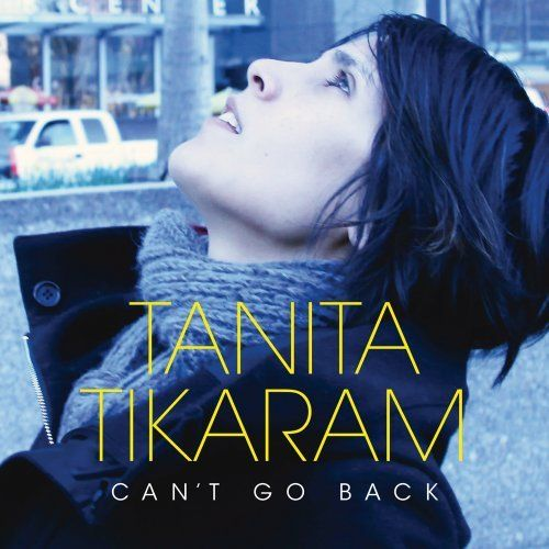 Tanita Tikaram: Can't Go Back (2012)
