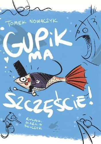Okładka książki Gupik ma szczęście!