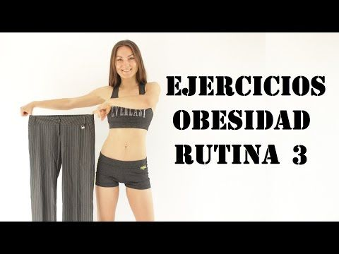 Ejercicios para la obesidad 3 - Exercises for obesity 3 - YouTube