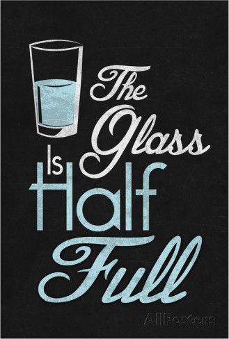 The Glass Is Half Full poster
