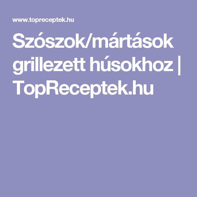 Szószok/mártások grillezett húsokhoz   TopReceptek.hu