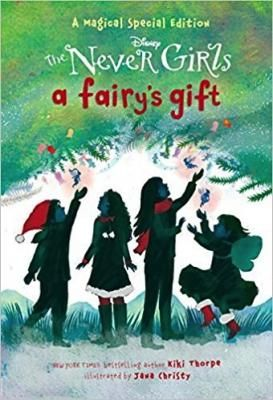 The Never Girls: A Fairy's Gift! In this special holiday story starring the Disney Never Girls, Kate, Mia, Lainey, and Gabby must save the magic of Pixie Hollow by convincing their friends and neighbors that they are never too old to believe in fairies. This chapter book by New York Times bestselling author Kiki Thorpe is the perfect holiday gift for children ages 6 to 9.