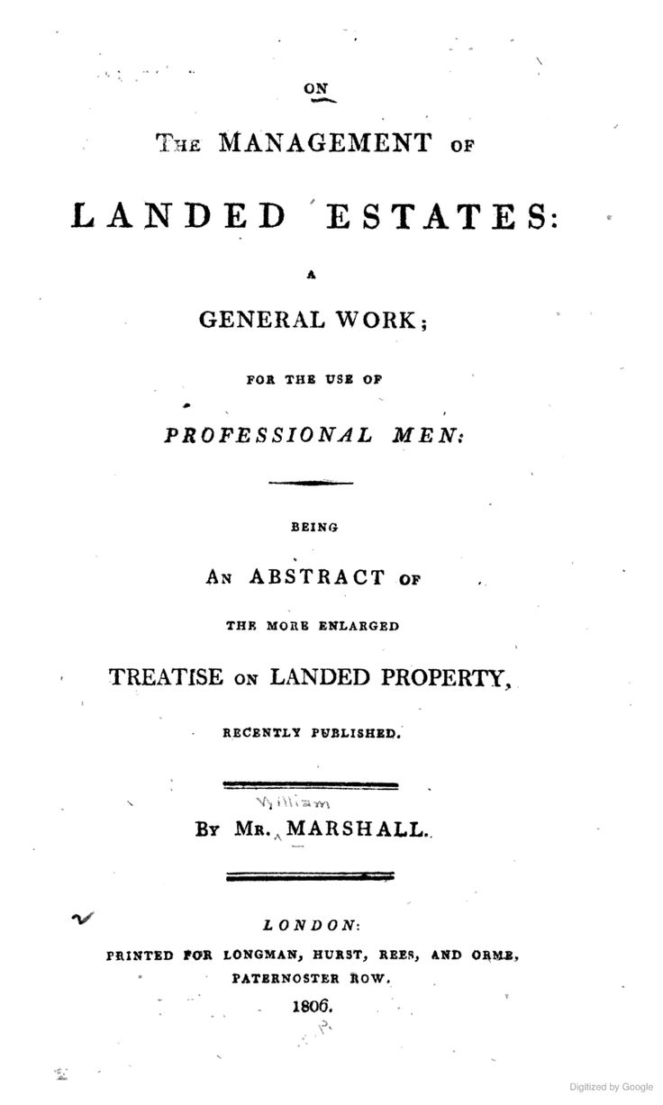 On the management of landed estates & General Work for the Us eof Professional Man with An Abstract of The Most Enlarged Treatise on Landed Property by M Marshall, 1806