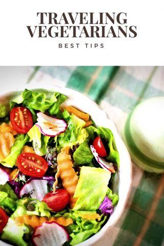 Tips for traveling vegetarians.