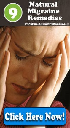 Use natural migraine remedies and stop suffering through your pain. Be migraine free in a natural way! Click here to learn more: http://www.naturalalternativeremedy.com/the-top-9-natural-migraine-remedies/ Natural remedies, wellness