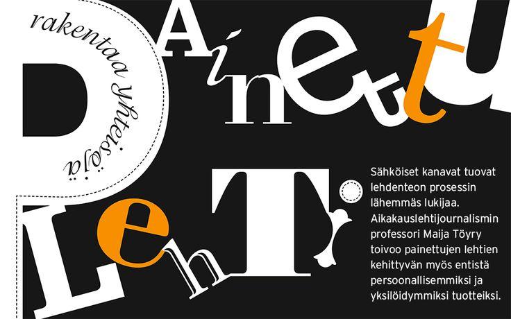 Painettu lehti rakentaa yhteisöjä. Sähköiset kanavat tuovat lehdenteon prosessin lähemmäs lukijaa. Aikakauslehtijournalismin professori Maija Töyry toivoo painettujen lehtien kehittyvän myös entistä persoonallisemmiksi ja yksilöidymmiksi tuotteiksi.