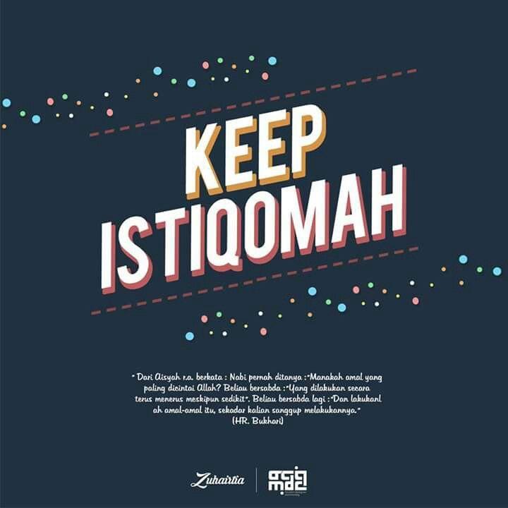 Keep istiqomah  AlQuransunnah Hadist  Quotes