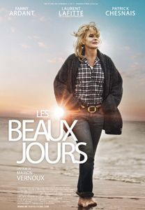 Marion Vernoux's Les Beaux Jours (Bright Days Ahead), starring Fanny Ardant