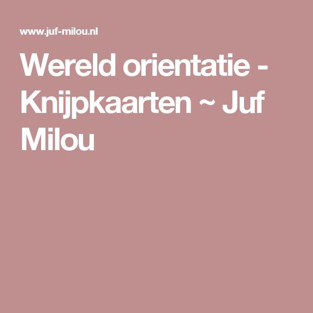 Wereld orientatie - Knijpkaarten ~ Juf Milou