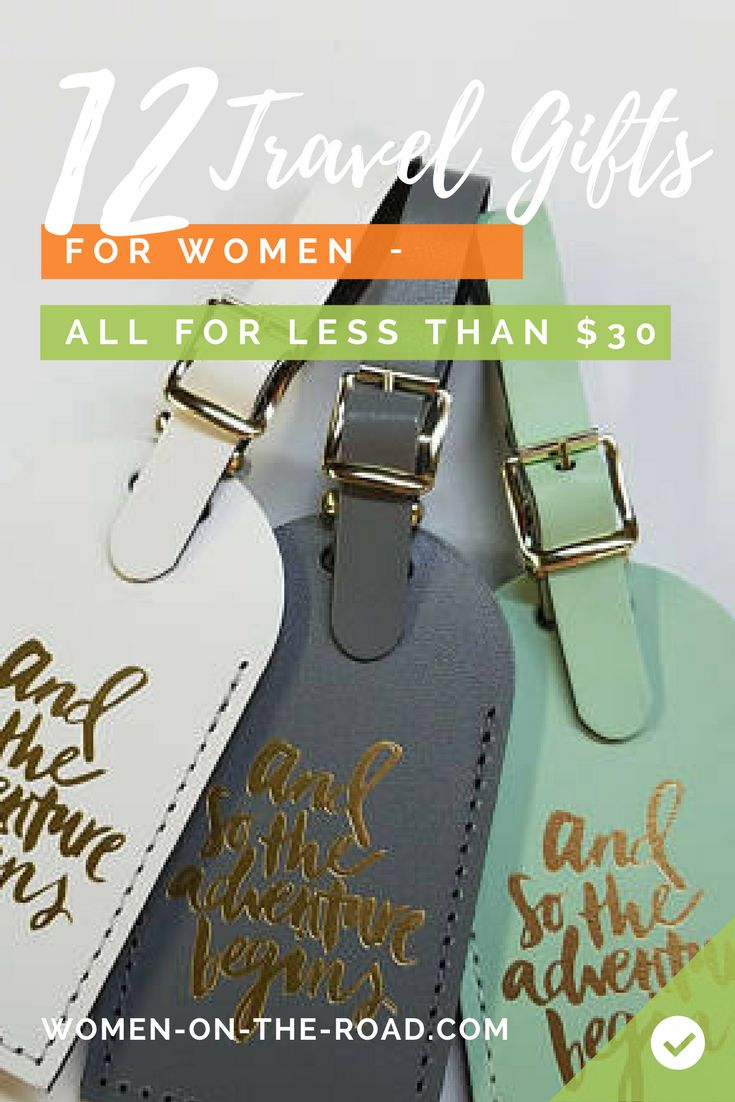 What do you buy for the woman who's been everywhere? 2017 Travel Gifts for Women for Under $30