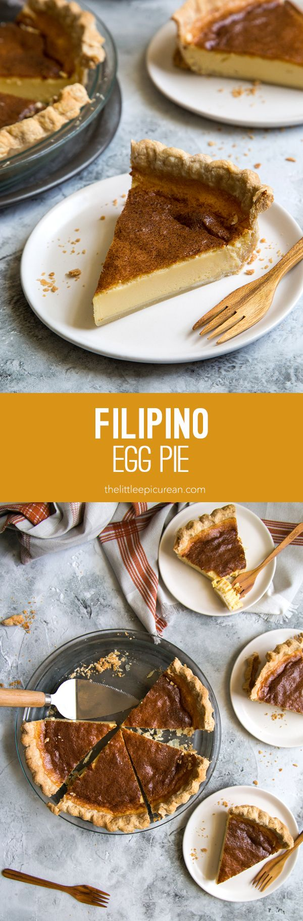 Filipino Egg Pie: custard pie slowly baked in a flakey butter crust. It is a popular Filipino dessert made with milk, sugar, and eggs.