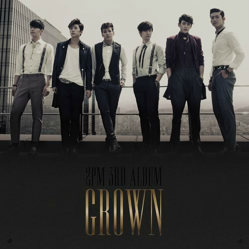 2PM pre-release Come Back When You Hear This Song + 10 songs from GROWN
