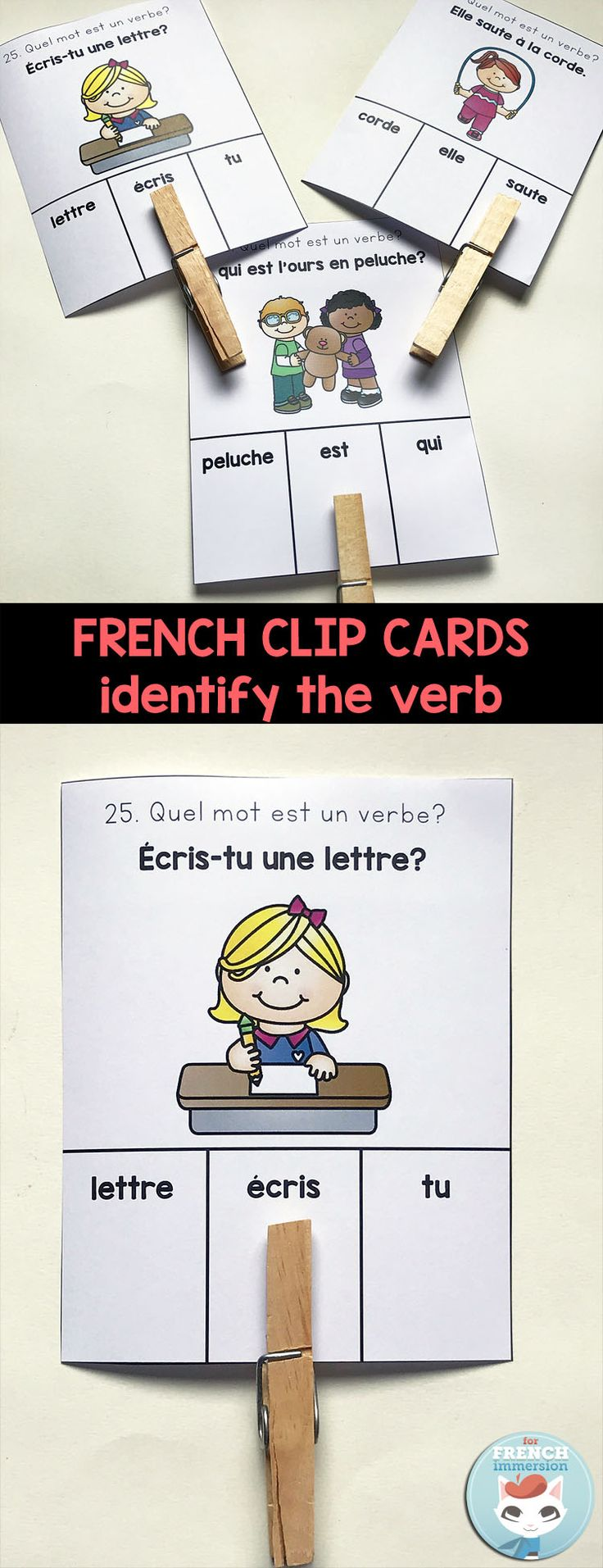 "French Clip Cards: use clothespins to ""clip"" the right answer! Identify the verbs in sentences. Great French grammar practice!"