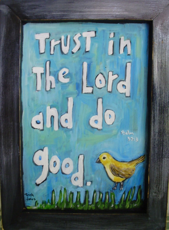 .: The Lord, Scripture Art, Art Paintings, God, Faith, Trust, Quote, Original