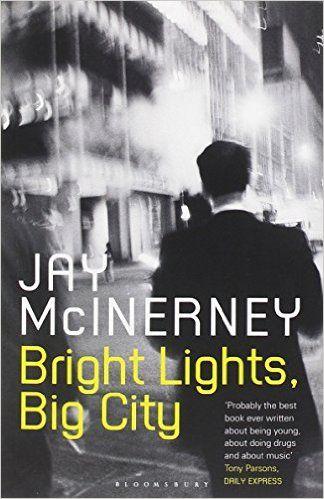 Bright Lights, Bright City   Jay McInerney