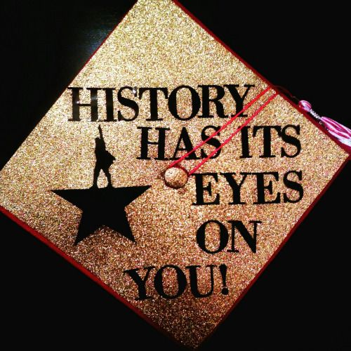 Image result for Hamilton graduation quotes