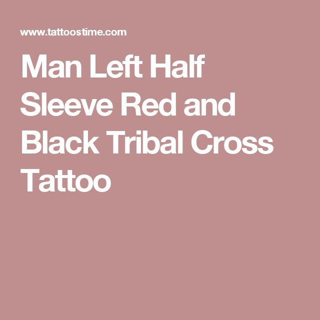 Man Left Half Sleeve Red and Black Tribal Cross Tattoo