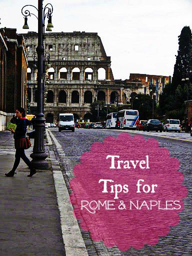 Travel Tips for Rome & Naples.  must remember this tip: pack individual outfits in ziplock bags.  at the end of the day, put dirty clothes back in bags.  keeps things organized and keeps clothes dry if it's rainy