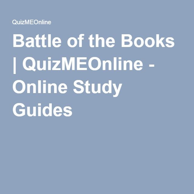 Battle of the Books | QuizMEOnline - Online Study Guides