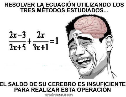Memes Chistosos - Resolver la ecuación utilizando...