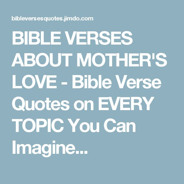 25 best ideas about bible verses about mothers on