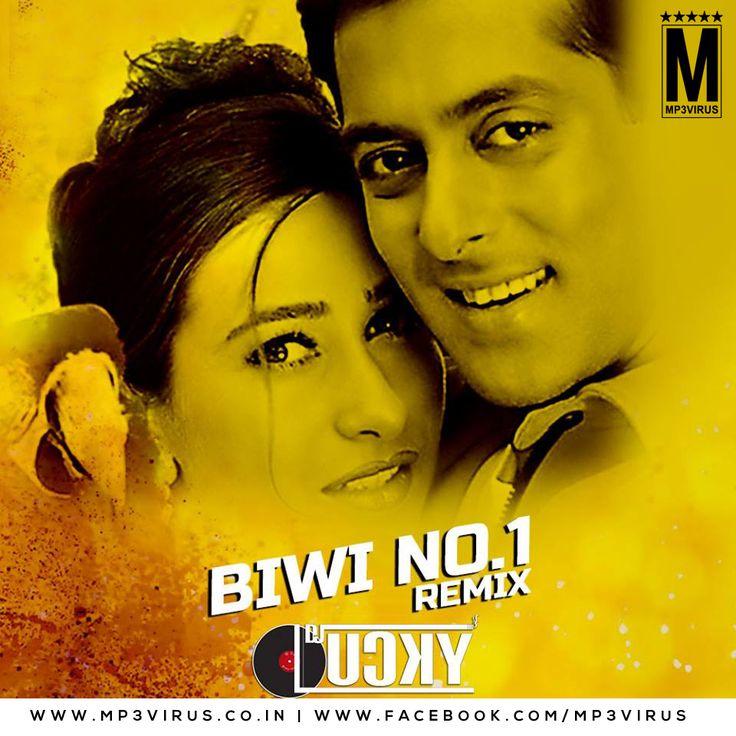 Biwi No.1 (Remix) - DJ Lucky Latest Song, Biwi No.1 (Remix) - DJ Lucky Dj Song, Free Hd Song Biwi No.1 (Remix) - DJ Lucky , Biwi No.1 (Remix) -