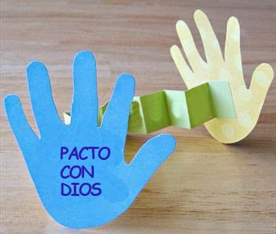 Un pacto con Dios        La educadora debe invitar a los niños que quieren hacer un pacto con Dios, y esta actividad es muy buena para que ...