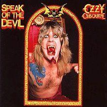 "Ozzy Osbourne - Speak of the Devil (""Talk of the Devil"" in UK) - 1982 - Wikipedia, the free encyclopedia - Video at http://www.youtube.com/watch?v=qihWQCJFH4Q=share"