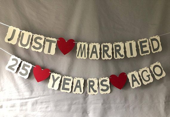 You Are Purchasing A Wedding Anniversary Banner For 25 Years The Banner Will Say Just Married 25th Anniversary Party 40th Anniversary Party Anniversary Banner