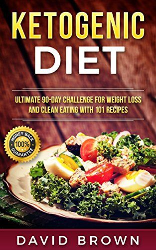 Ketogenic Diet: Ultimate 90-Day Challenge for Weight Loss and Clean Eating with 101 Recipes + Free Bonus (Ketogenic Diet for Weight Loss, Ketogenic Diet ... Diet, Rapid Weight Loss, Belly Fat Loss).   Read the rest of this entry » http://diet.weight-loss-infos.com/ketogenic-diet-ultimate-90-day-challenge-for-weight-loss-and-clean-eating-with-101-recipes-free-bonus-ketogenic-diet-for-weight-loss-ketogenic-diet-diet-rapid-weight-loss-belly-fat-loss/