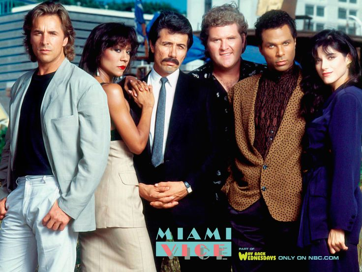 Miami Vice - (1984-1990). Starring: Don Johnson,  Philip Michael Thomas, Saundra Santiago, Michael Talbott, John Diehl, Olivia Brown, Gregory Sierra and Edward James Olmos.