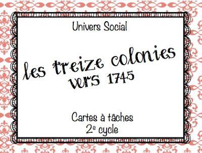 Les idées de Mme Roxane!: Les Treize Colonies