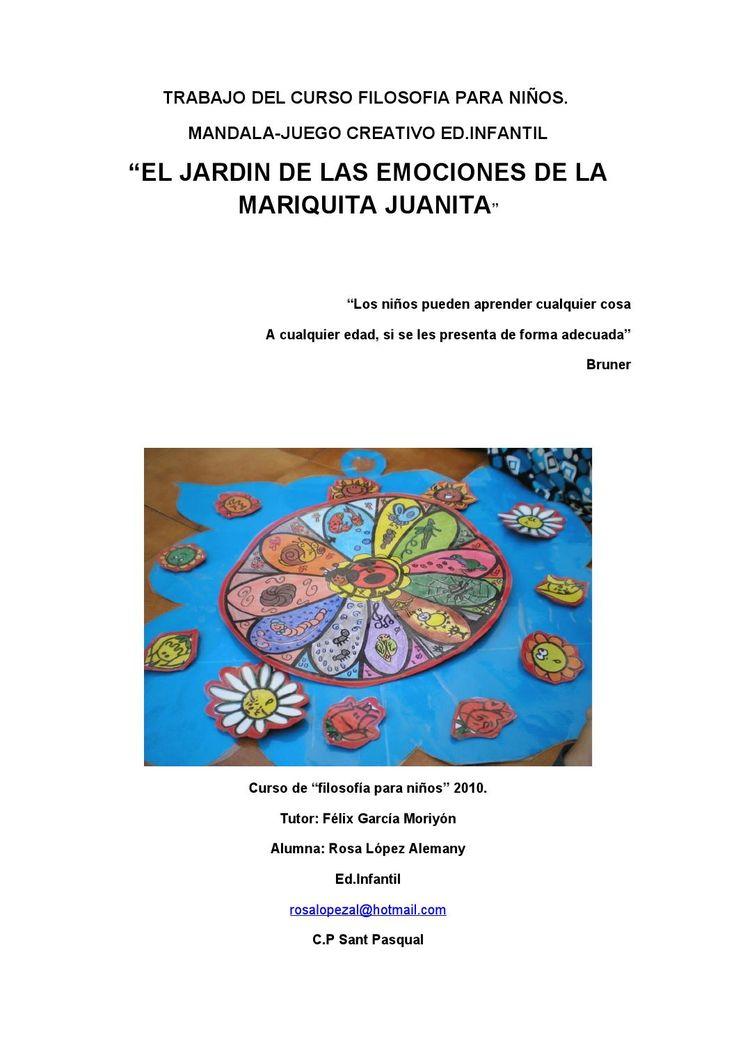 """Trabajo del curso filosofia para niños Mandala-juego creativo Educación Infantil. """"El jardin de las emociones de la Mariquita Juanita"""" Rosa López Allemany"""
