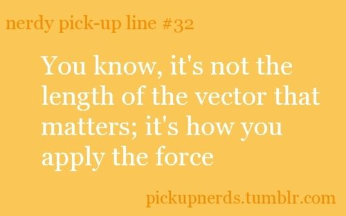 life talk nerdy geeky pickup lines
