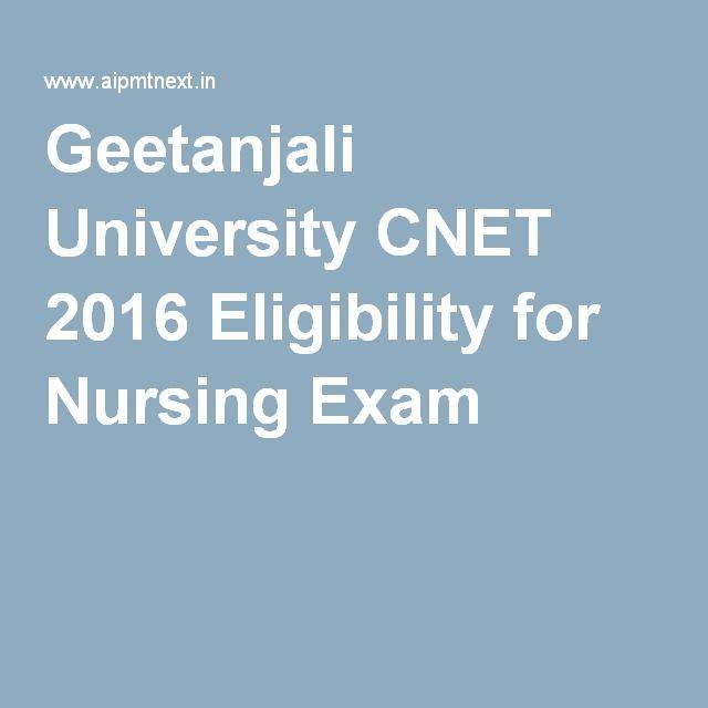 Geetanjali University CNET 2016 Eligibility for Nursing Exam