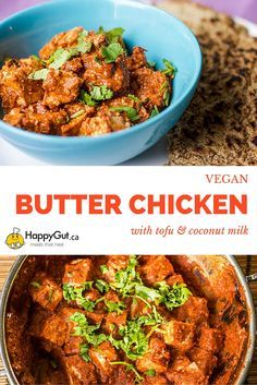Vegan Butter Chicken  Made with indian spices, tofu, cashews and coconut milk.   From happygut.ca  #indian #vegan #butterchicken