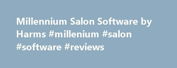 Millennium Salon Software by Harms #millenium #salon #software #reviews http://alabama.nef2.com/millennium-salon-software-by-harms-millenium-salon-software-reviews/  # Dallas Salon Owner Food Nerd Millennium Salon Software by Harms | A Review About My Experience I always joke that I am a business man that just happens to do hair. My business philosophy has always been wrapped around technology. When I started doing research about upgrading my salon software, Millennium by Harms kept coming…