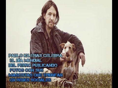 Pablo Iglesias Celebra el Día Mundial del Perro
