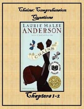 "This set of comprehension questions for Chains by Laurie Halse Anderson is a ""Print and Teach"" resource. Question types include both lower and higher-level thinking skills.Students are asked to respond not only to questions about plot and character, but also about vocabulary, quote analysis, the lives of slaves in 1776 America, and figurative language."