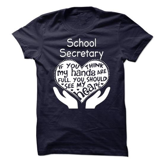 School Secretary - #gift for mom #gift for kids. SATISFACTION GUARANTEED => https://www.sunfrog.com/No-Category/School-Secretary-62942863-Guys.html?68278